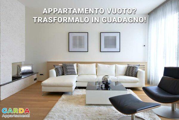 Appartamento vuoto? Trasformalo in guadagno, con Garda Appartamenti puoi metterlo a reddito e iniziare a guadagnare facilmente