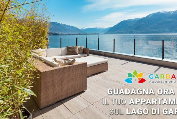 Guadagnare con il proprio appartamento sul lago di Garda non è più un problema grazie al servizio zero pensieri di Garda Appartamenti!