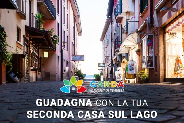 Guadagna con la tua seconda casa sul lago di Garda | Scopri come iniziare a guadagnare con la tua casa vacanze sul lago di Garda