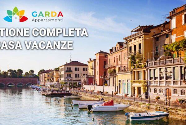 Gestione completa casa vacanze sul lago di Garda | Richiedi la gestione della tua casa vacanze sul Lago di Garda!